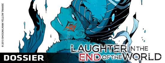 Laughter in the end of the world dossier