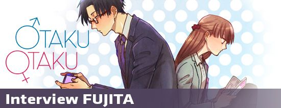 Interview-fujita-otaku-otaku