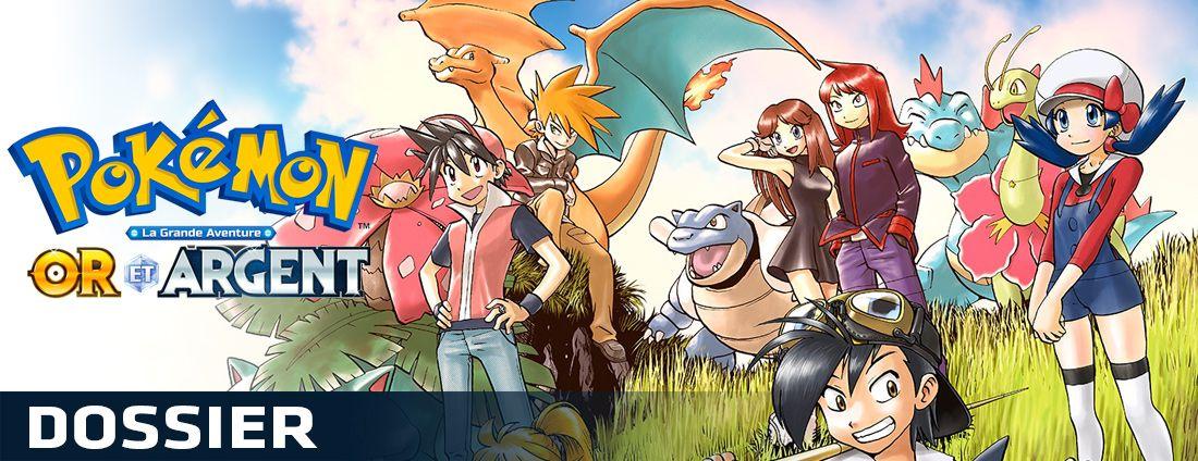 Dossier - Pokemon la grande aventure - Or & Argent