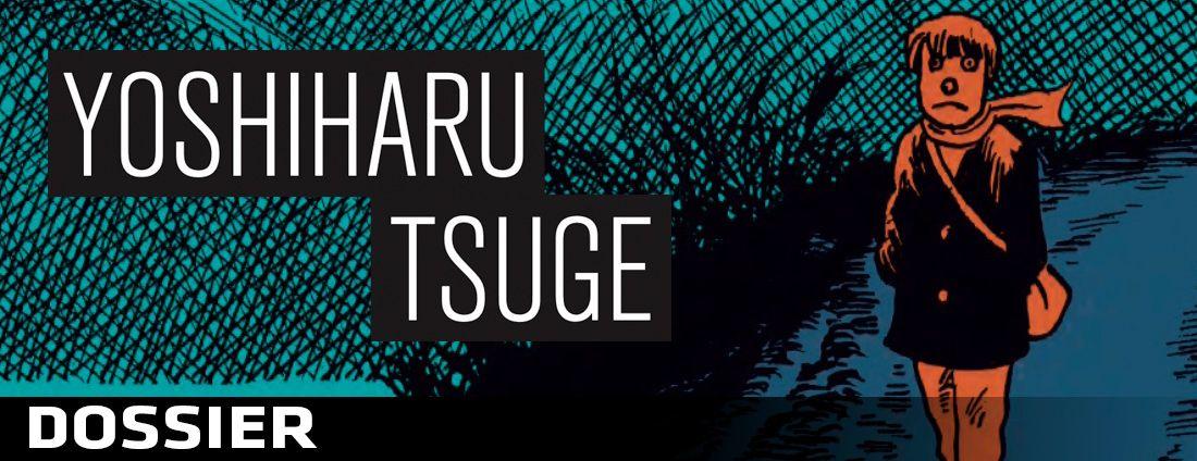 Dossier Yoshiharu Tsuge