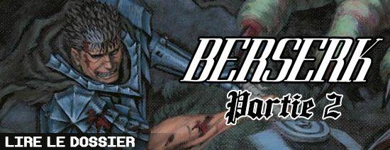 Dossier Berserk - Partie 2