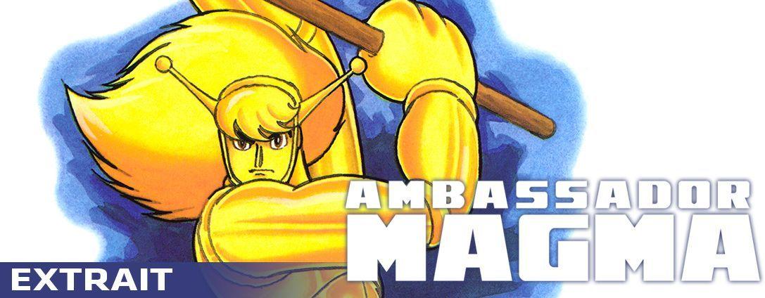 Ambassador Magma extrait