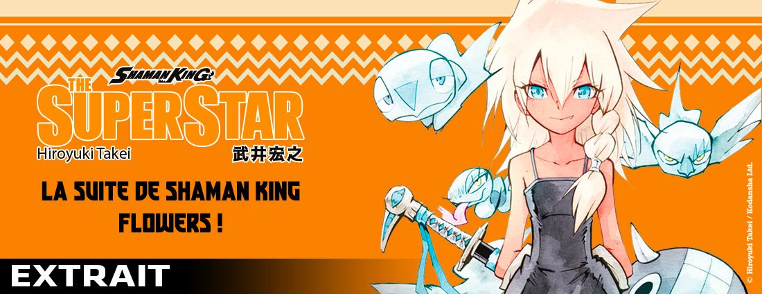 Extrait Shaman King Super Star