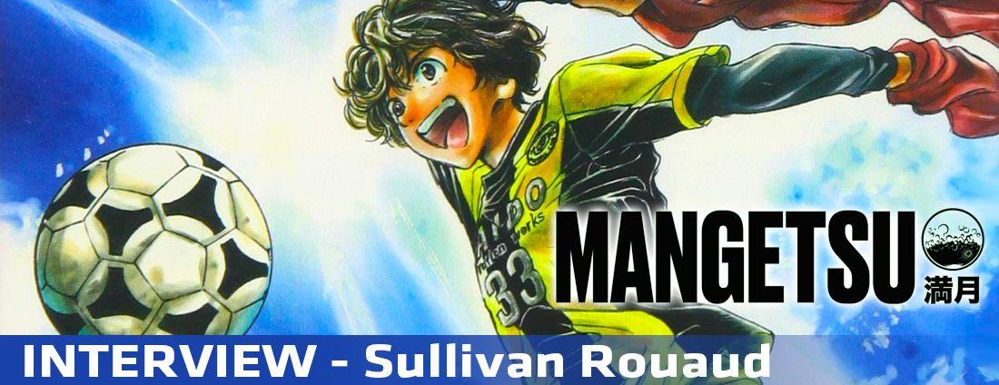 Interview Sullivan Rouaud 1