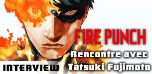 Fire punch interview