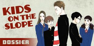 Kids on the slope dossier